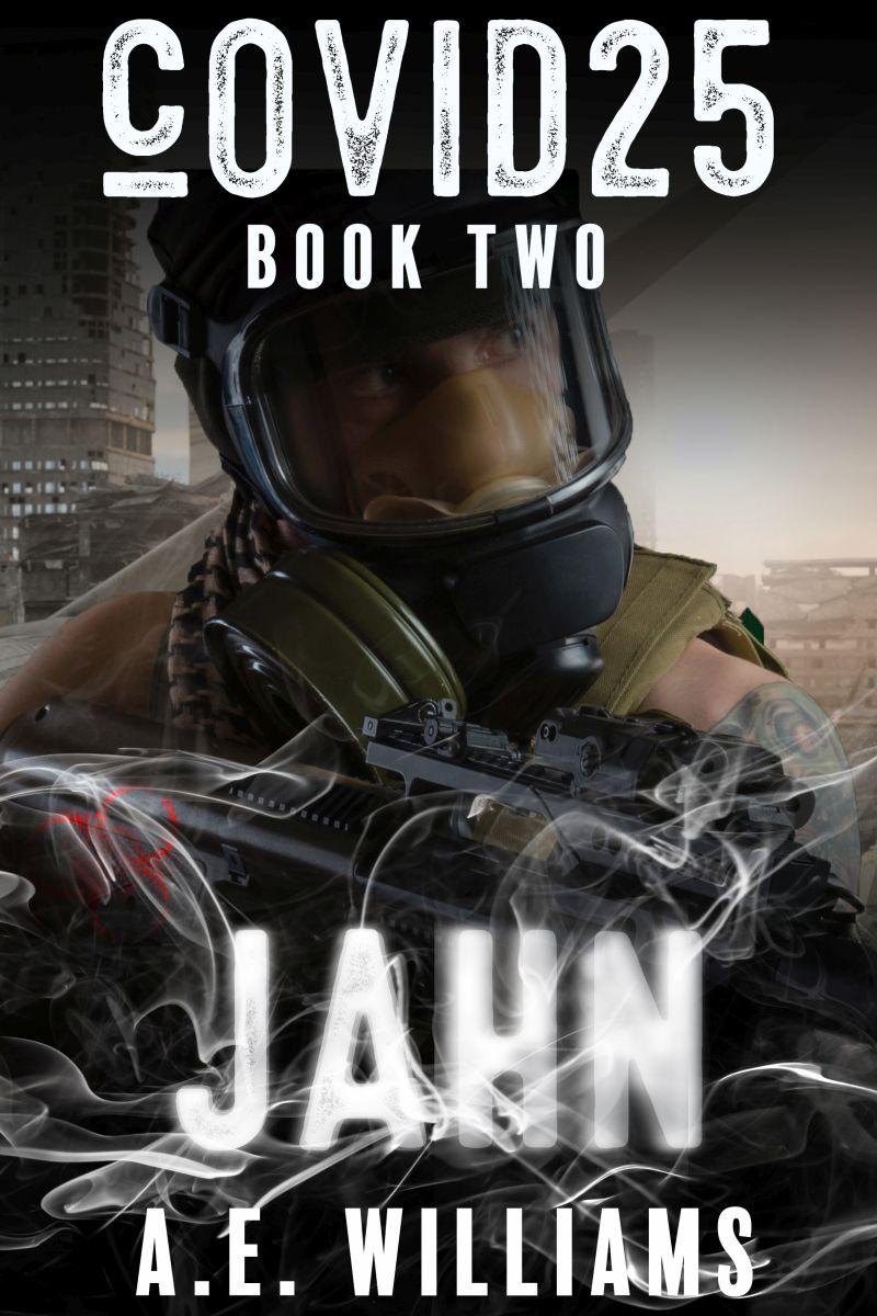 cOVID25 Book Two - Jahn