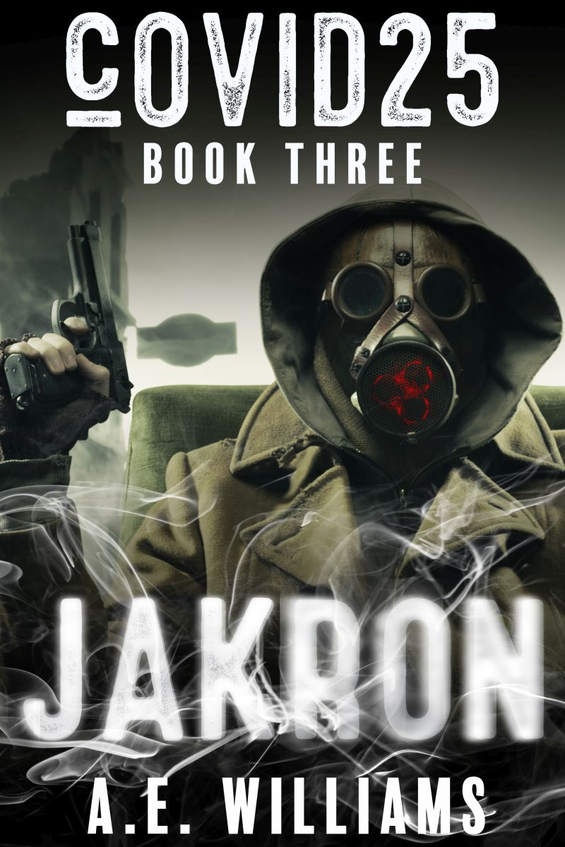 cOVID25 - Book Three - Jakron